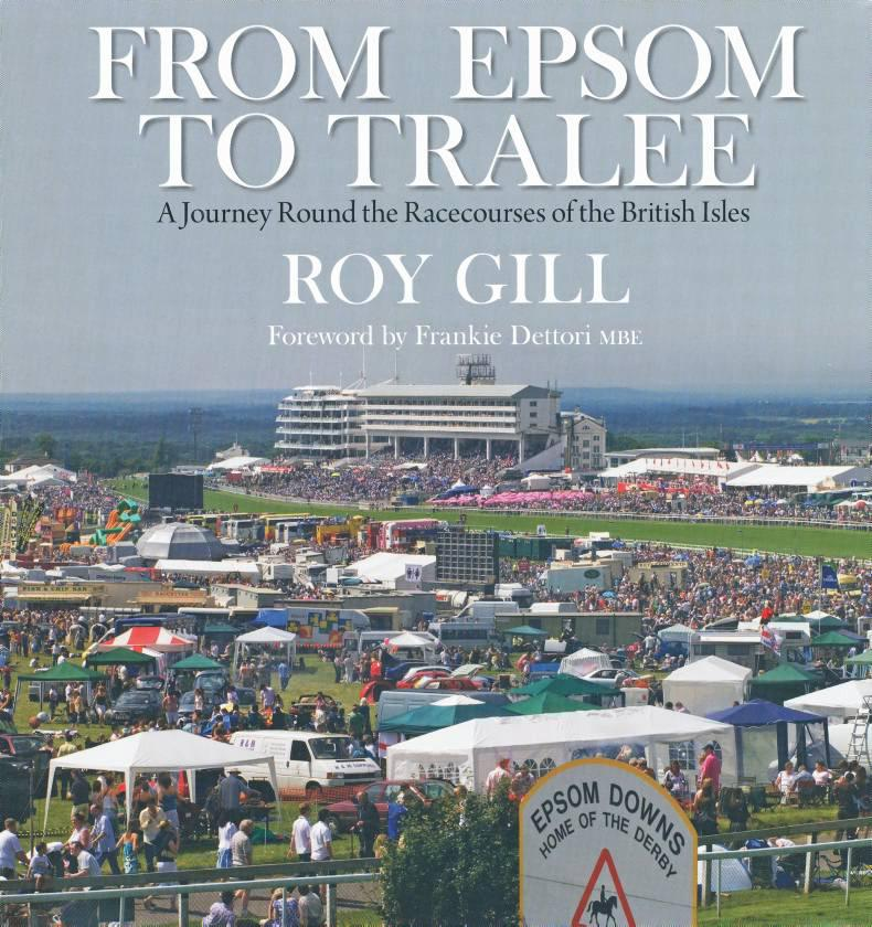 Book review: From Epsom to Tralee by Roy Gill