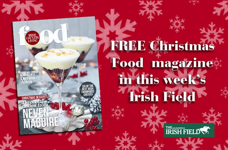 FREE Christmas Food magazine in The Irish Field this weekend